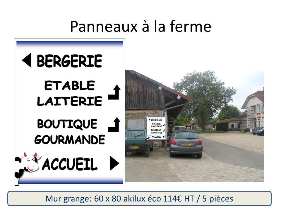 Mur grange: 60 x 80 akilux éco 114€ HT / 5 pièces Panneaux à la ferme