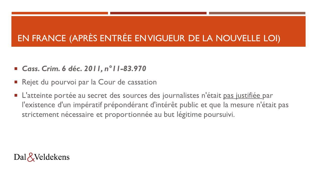 EN FRANCE (APRÈS ENTRÉE EN VIGUEUR DE LA NOUVELLE LOI)  Cass.