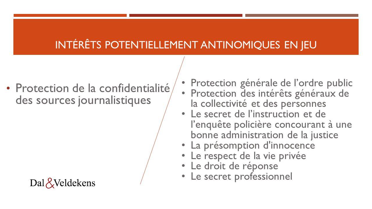 PREMIÈRE PARTIE: LES RÈGLES RÉGISSANT LA PROTECTION DES SOURCES JOURNALISTIQUES