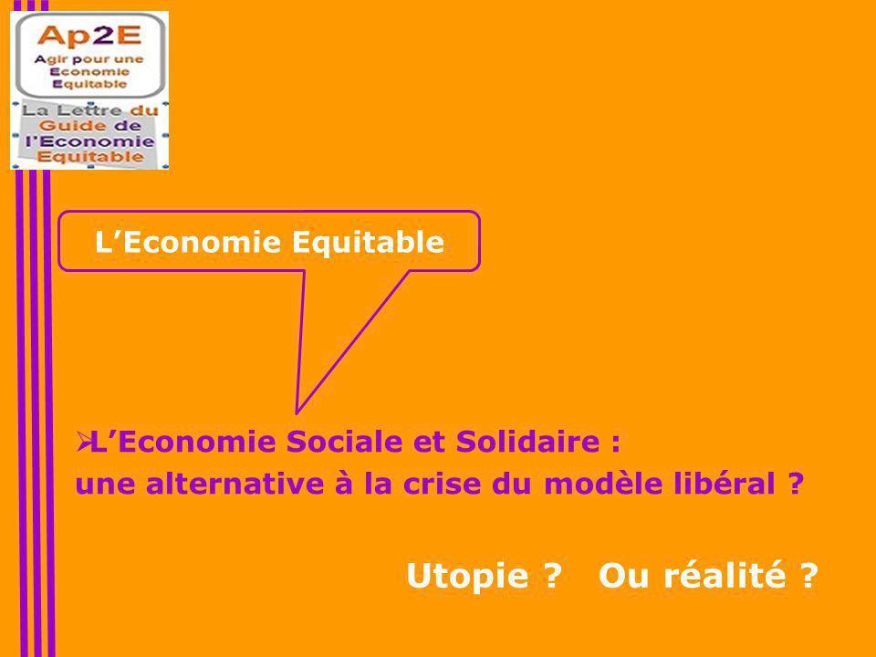  L'Economie Sociale et Solidaire : une alternative à la crise du modèle libéral .