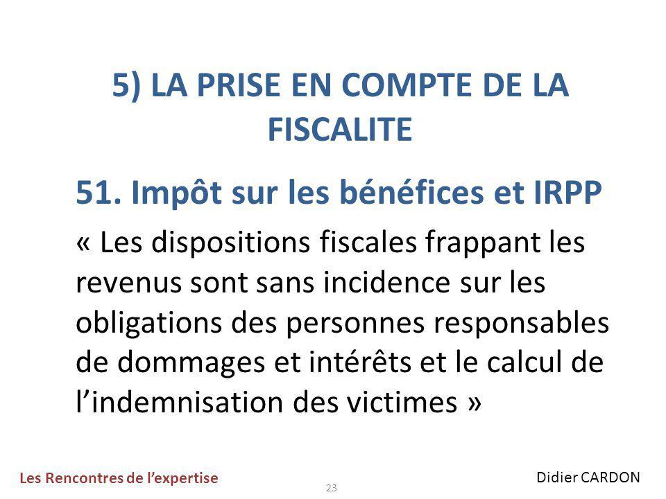 23 5) LA PRISE EN COMPTE DE LA FISCALITE 51.