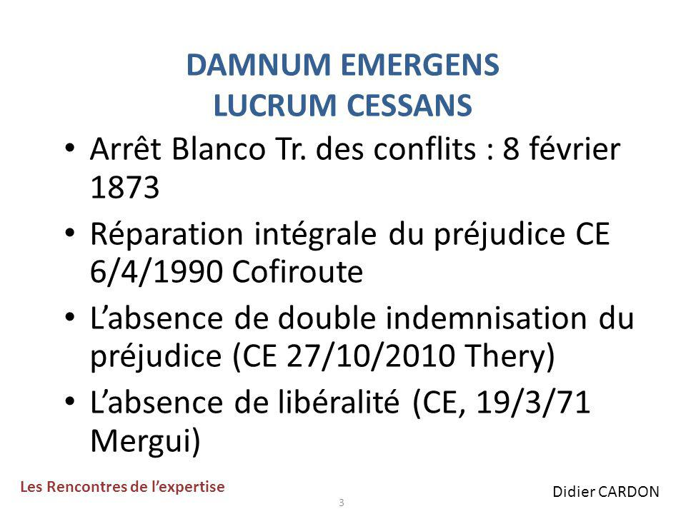 24 5) LA PRISE EN COMPTE DE LA FISCALITE (Suite) Position constante de la Cour de Cassation.