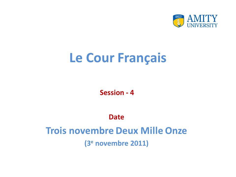 Le Cour Français Date Trois novembre Deux Mille Onze (3 e novembre 2011) Session - 4