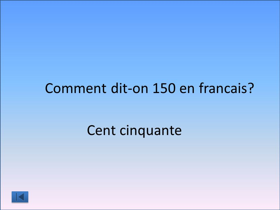 Comment dit-on 150 en francais?