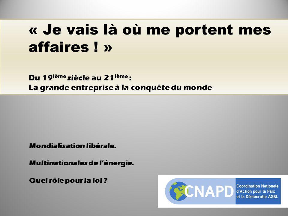 Mondialisation libérale. Multinationales de l'énergie.
