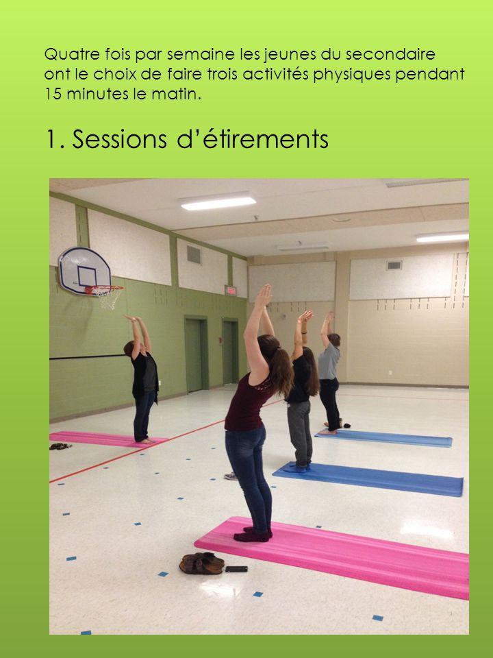Quatre fois par semaine les jeunes du secondaire ont le choix de faire trois activités physiques pendant 15 minutes le matin.