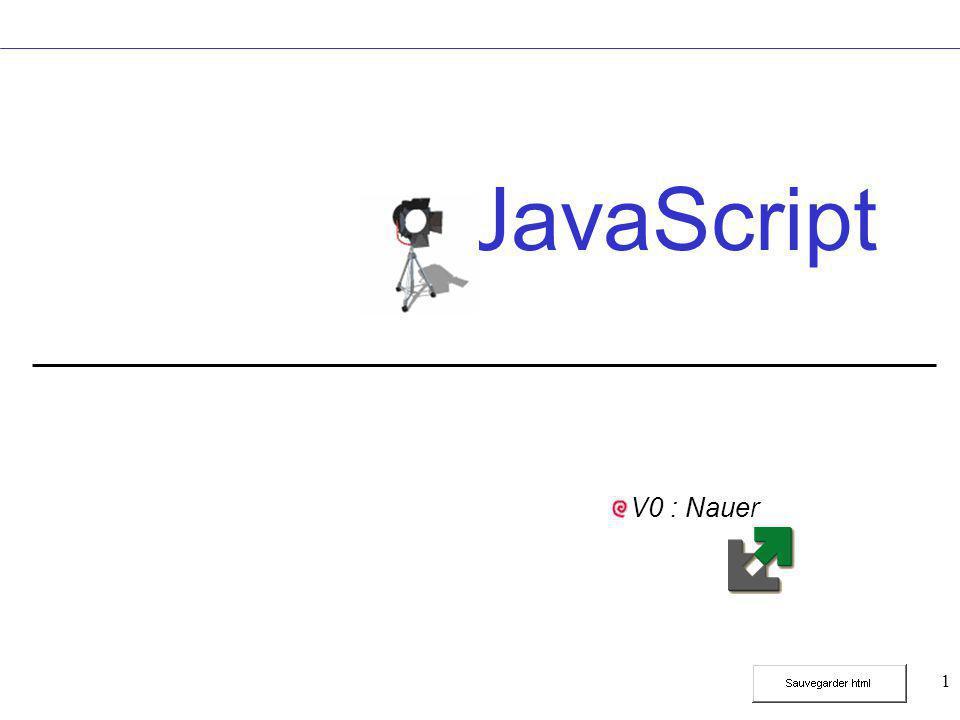 1 JavaScript V0 : Nauer