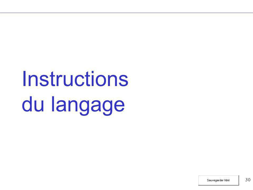 30 Instructions du langage