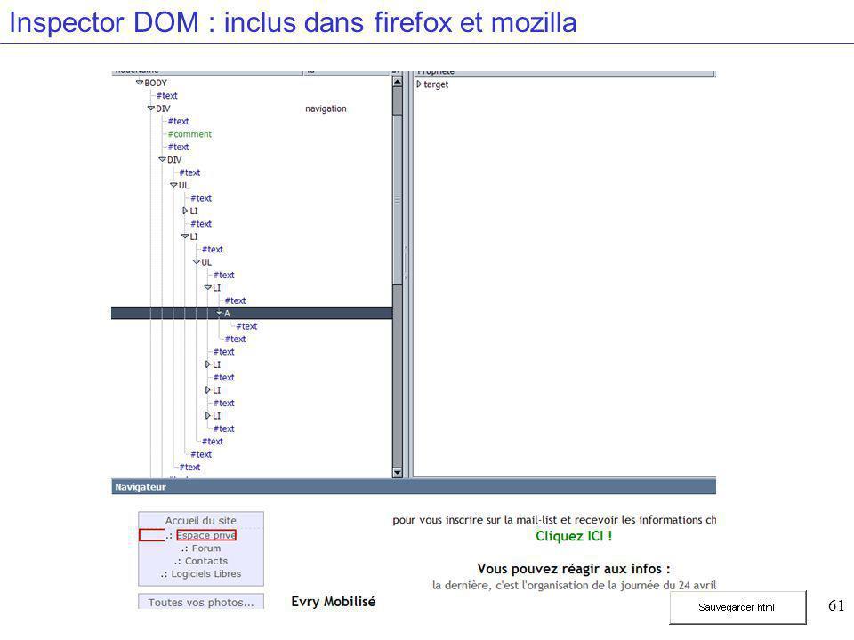 61 Inspector DOM : inclus dans firefox et mozilla