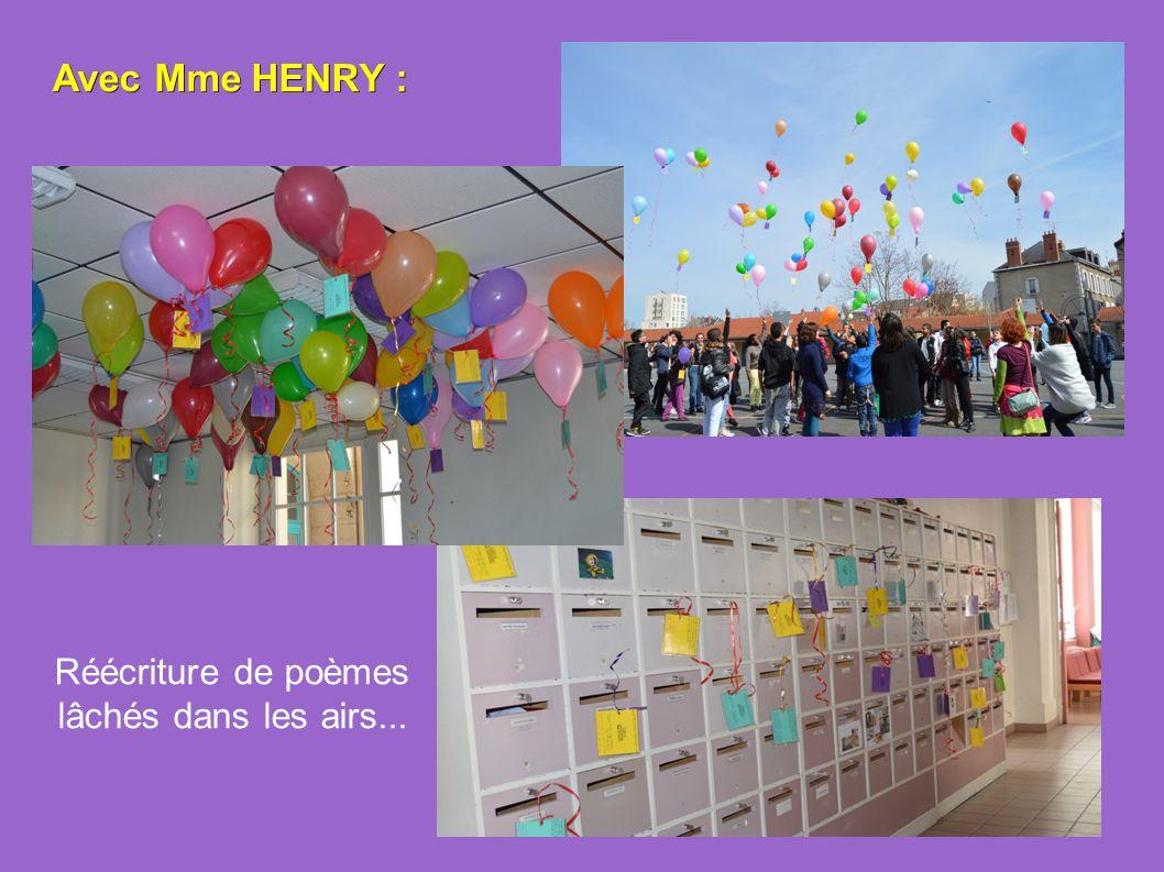 Avec Mme HENRY : Réécriture de poèmes lâchés dans les airs...