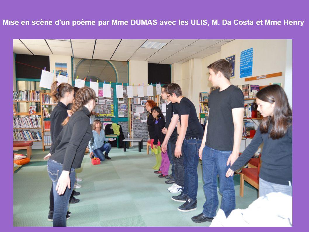 Mise en scène d'un poème par Mme DUMAS avec les ULIS, M. Da Costa et Mme Henry