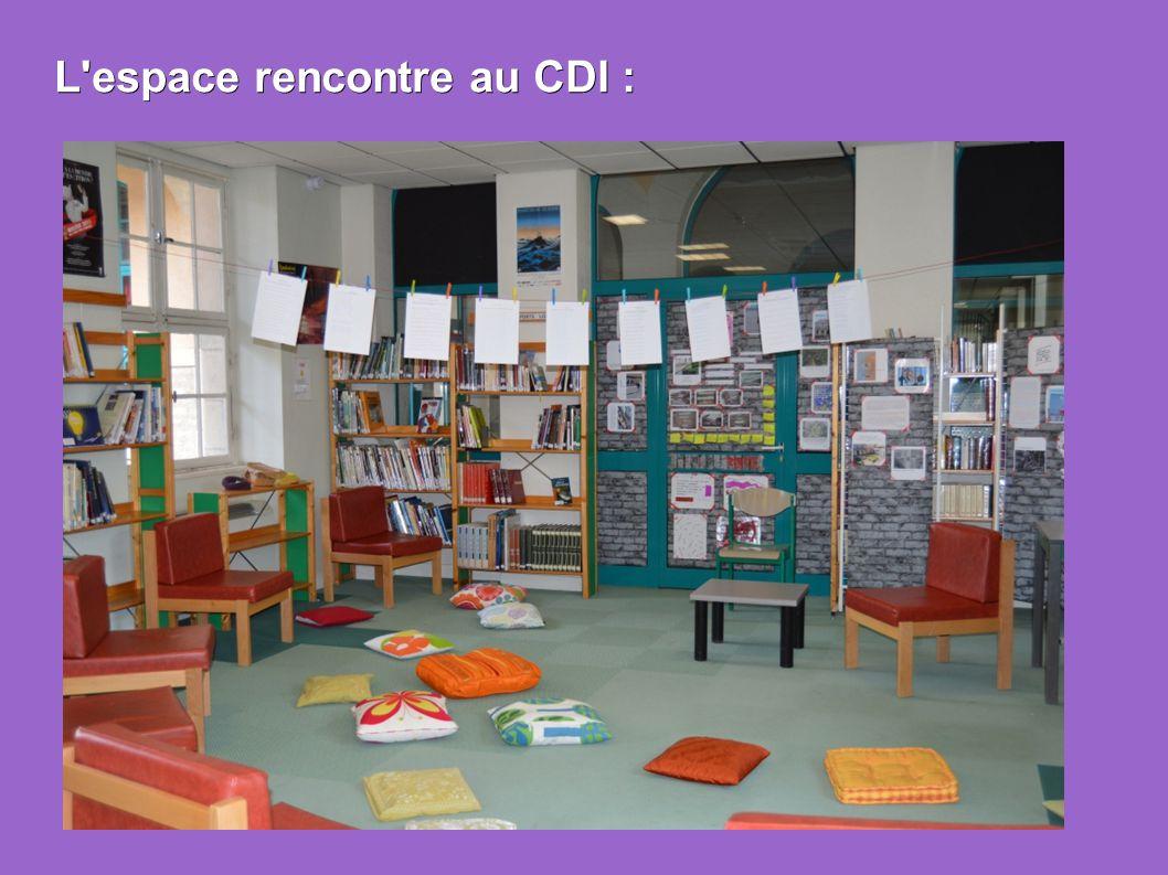 L'espace rencontre au CDI :