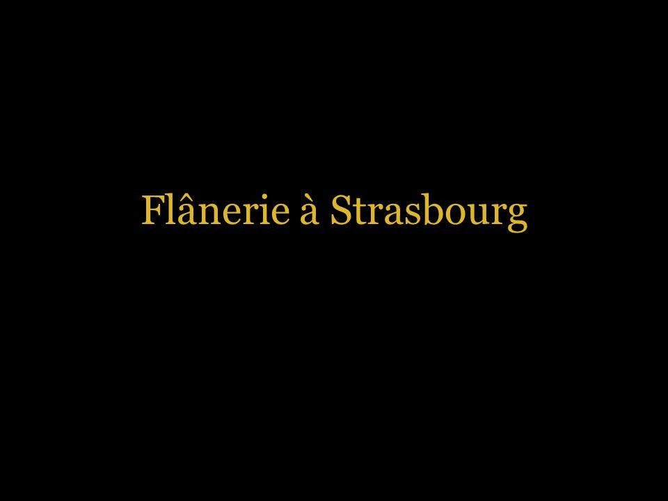 Flânerie à Strasbourg