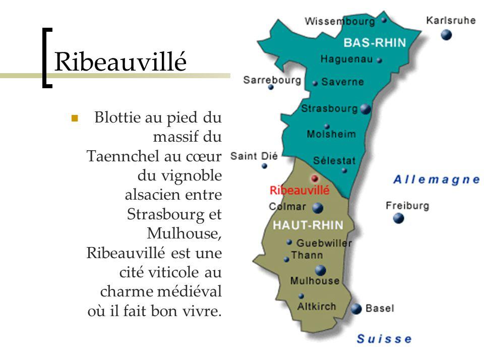 Ribeauvillé Blottie au pied du massif du Taennchel au cœur du vignoble alsacien entre Strasbourg et Mulhouse, Ribeauvillé est une cité viticole au charme médiéval où il fait bon vivre.