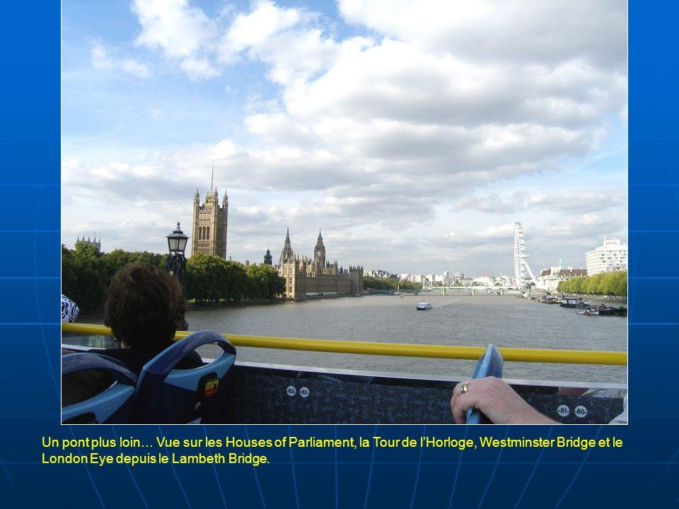Un pont plus loin… Vue sur les Houses of Parliament, la Tour de l'Horloge, Westminster Bridge et le London Eye depuis le Lambeth Bridge.