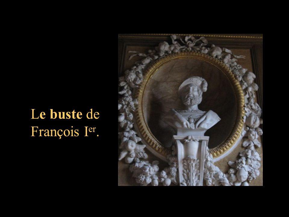 Le buste de François I er.