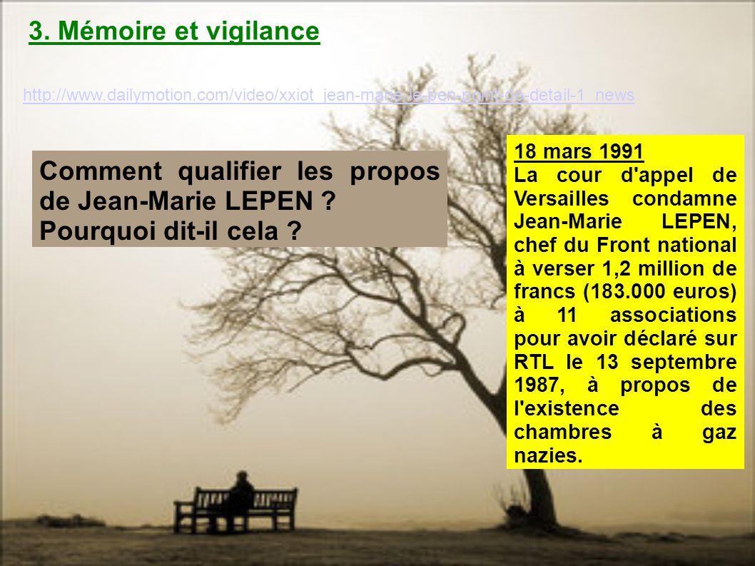 http://www.dailymotion.com/video/xxiot_jean-marie-le-pen-point-de-detail-1_news 18 mars 1991 La cour d'appel de Versailles condamne Jean-Marie LEPEN,