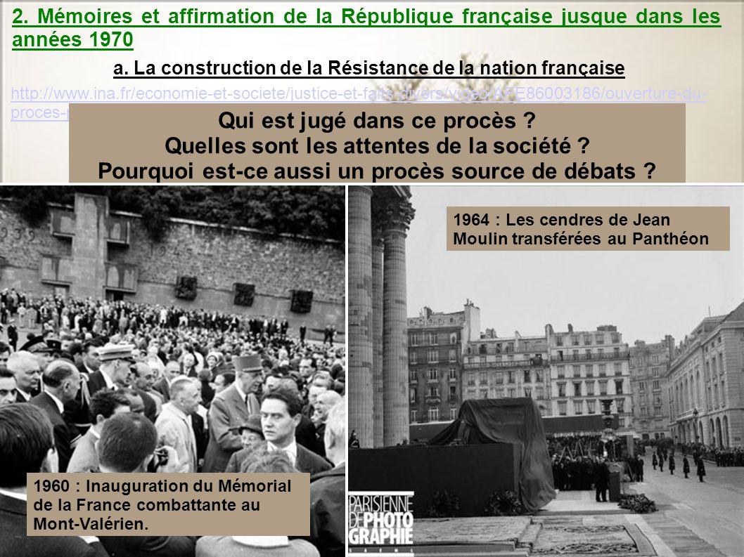 2. Mémoires et affirmation de la République française jusque dans les années 1970 http://www.ina.fr/economie-et-societe/justice-et-faits-divers/video/