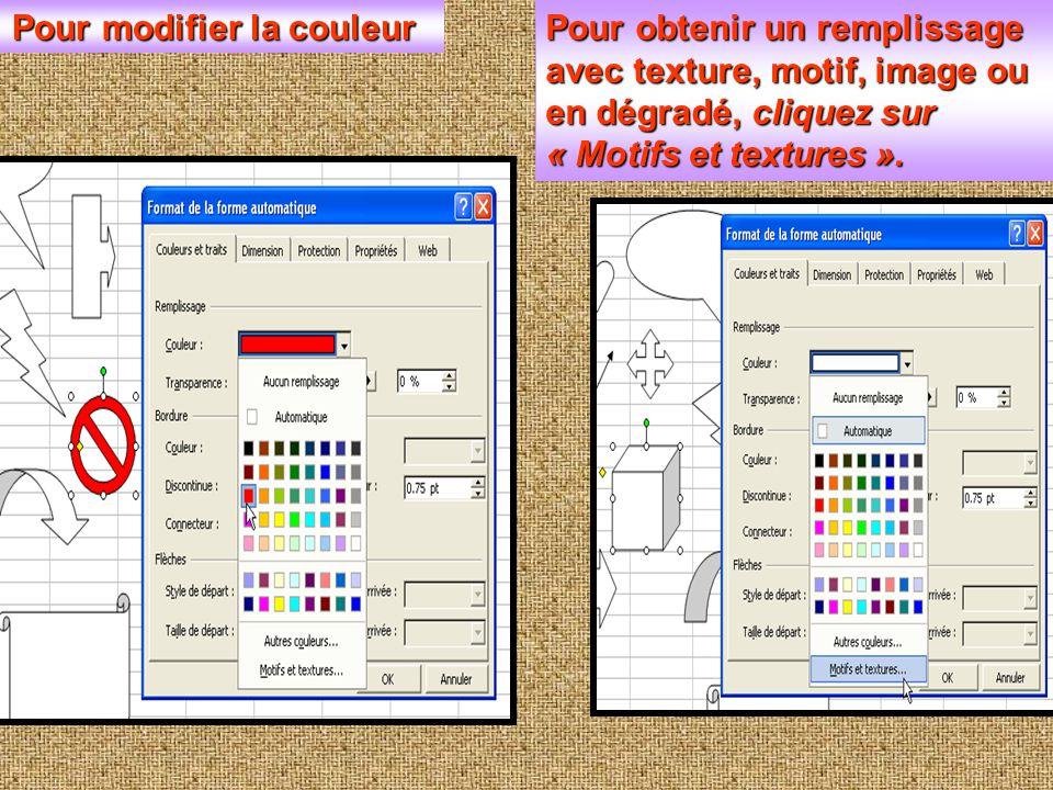  Cliquez sur « Formes automatiques », sélectionnez la forme souhaitée  Pour personnaliser les formes obtenues, faites un clic droit sur la forme, sé