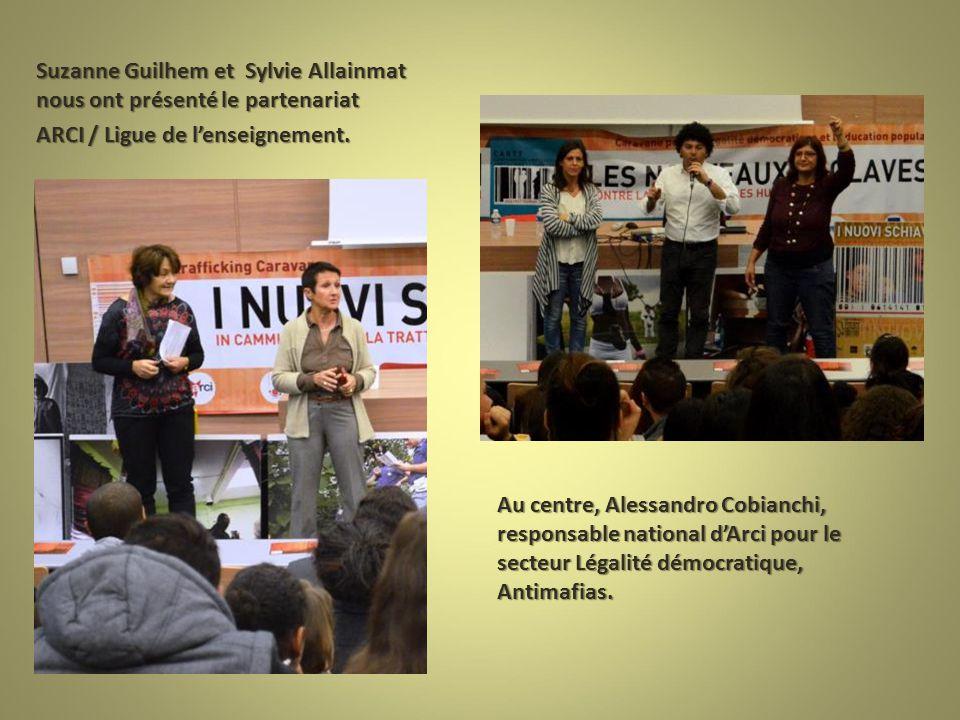 Suzanne Guilhem et Sylvie Allainmat nous ont présenté le partenariat ARCI / Ligue de l'enseignement.