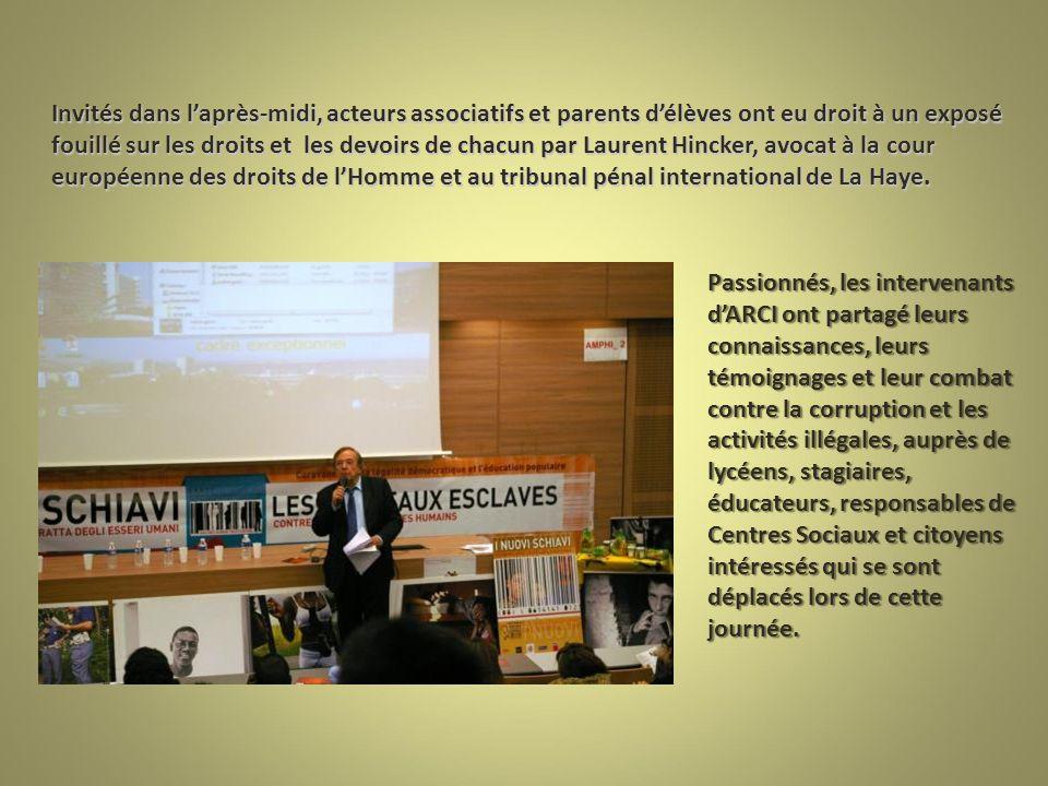 Invités dans l'après-midi, acteurs associatifs et parents d'élèves ont eu droit à un exposé fouillé sur les droits et les devoirs de chacun par Laurent Hincker, avocat à la cour européenne des droits de l'Homme et au tribunal pénal international de La Haye.