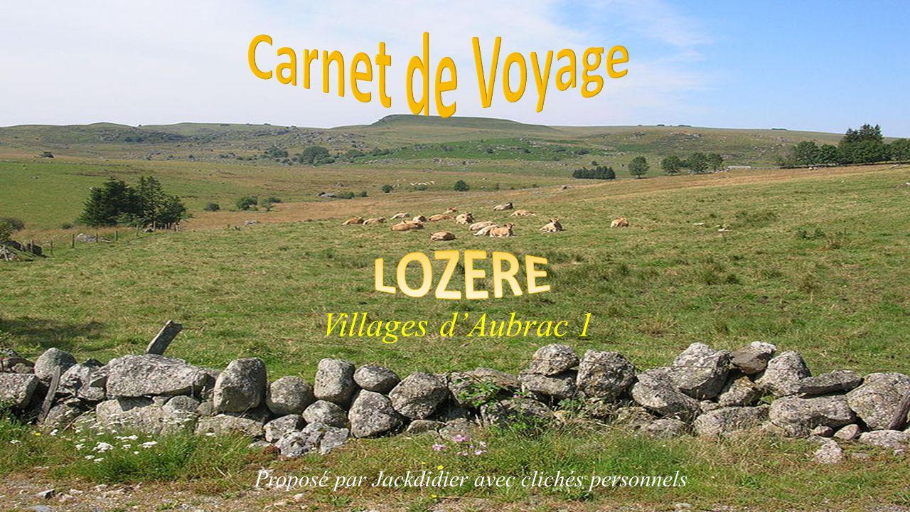 Villages d'Aubrac 1 Proposé par Jackdidier avec clichés personnels