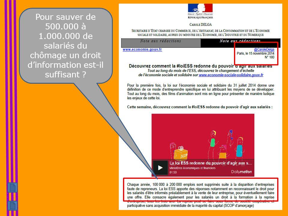 Pour sauver de 500.000 à 1.000.000 de salariés du chômage un droit d'information est-il suffisant