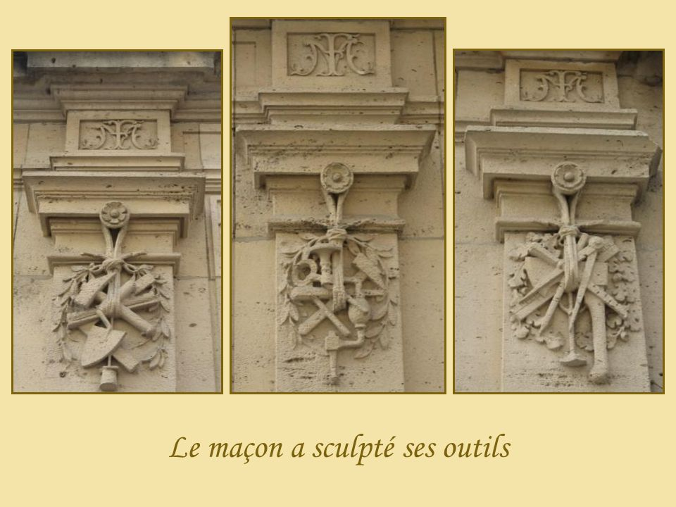 Le maçon a sculpté ses outils