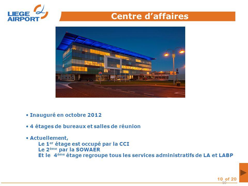 10of 20 10 Centre d'affaires Inauguré en octobre 2012 4 étages de bureaux et salles de réunion Actuellement, Le 1 er étage est occupé par la CCI Le 2