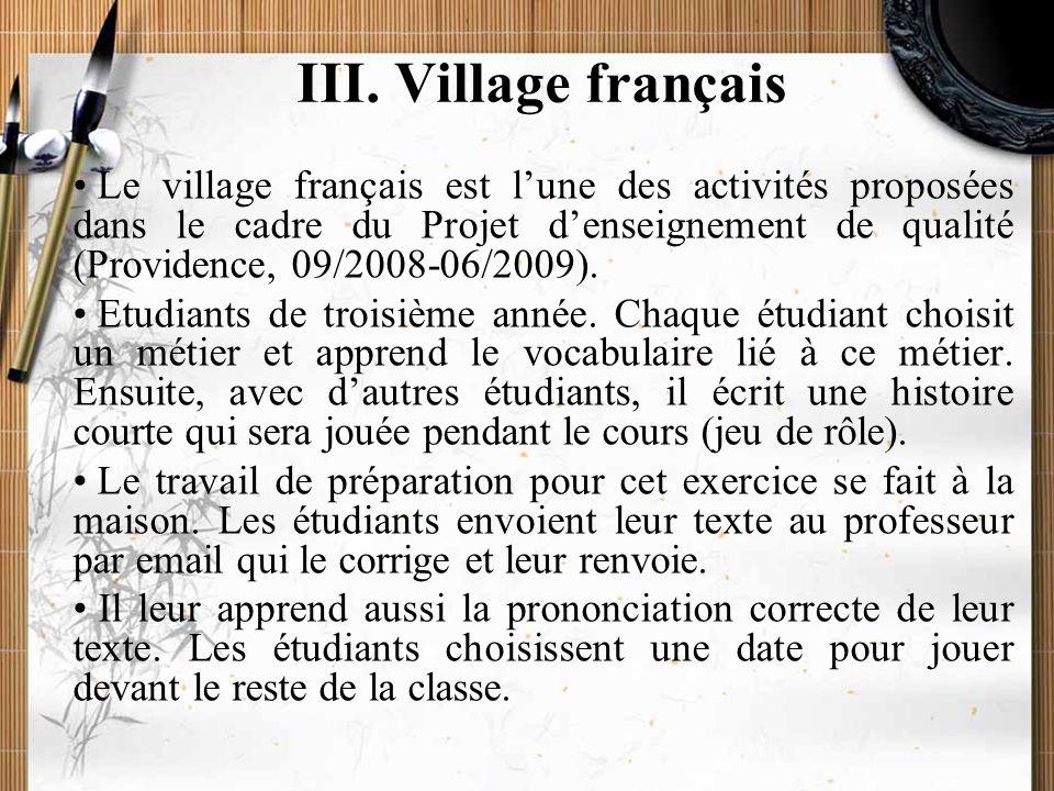 20/11/2009Montoneri & Tsai17 III. Village français