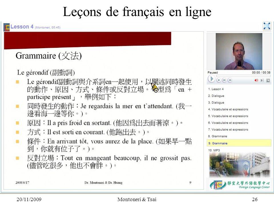 20/11/2009Montoneri & Tsai25 Leçons de français en ligne