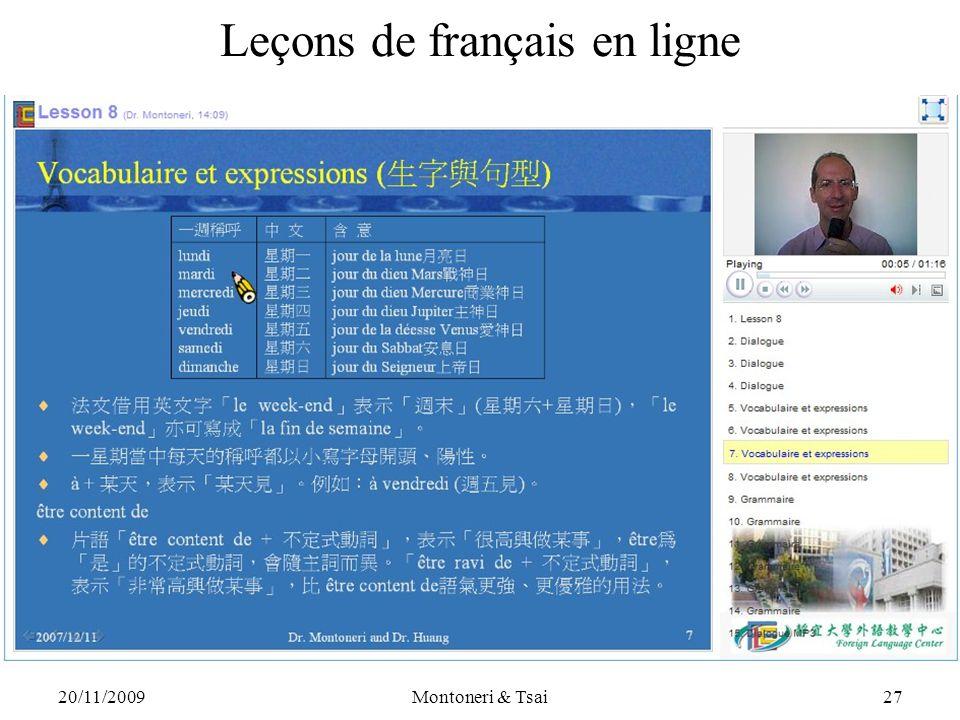 20/11/2009Montoneri & Tsai26 Leçons de français en ligne