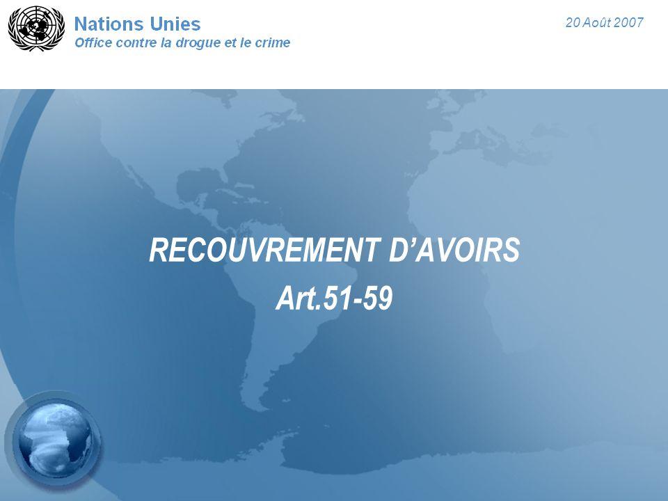 20 Août 2007 RECOUVREMENT D'AVOIRS Art.51-59