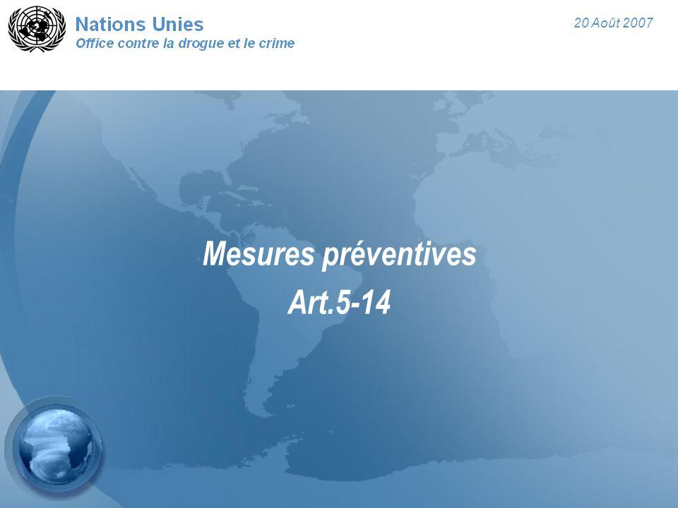 20 Août 2007 Pour de plus amples informations: Section des conventions pénales/ Division des Traités ONUDC P.O.