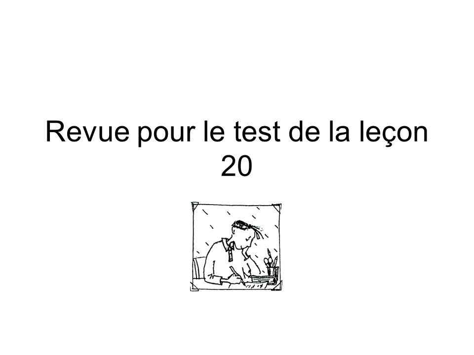 Revue pour le test de la leçon 20
