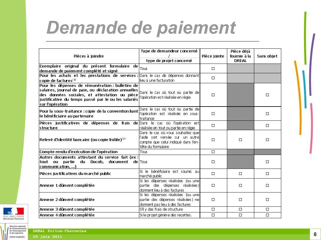 8 20 juin 2011 DREAL Poitou-Charentes Demande de paiement
