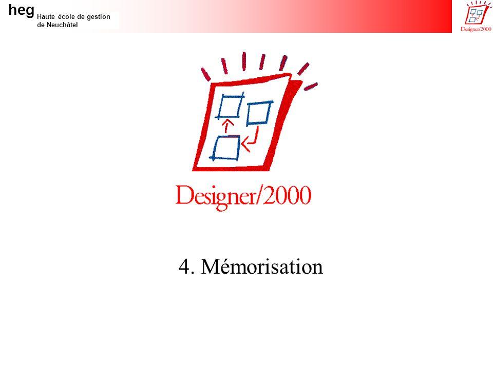 heg Haute école de gestion de Neuchâtel 4. Mémorisation