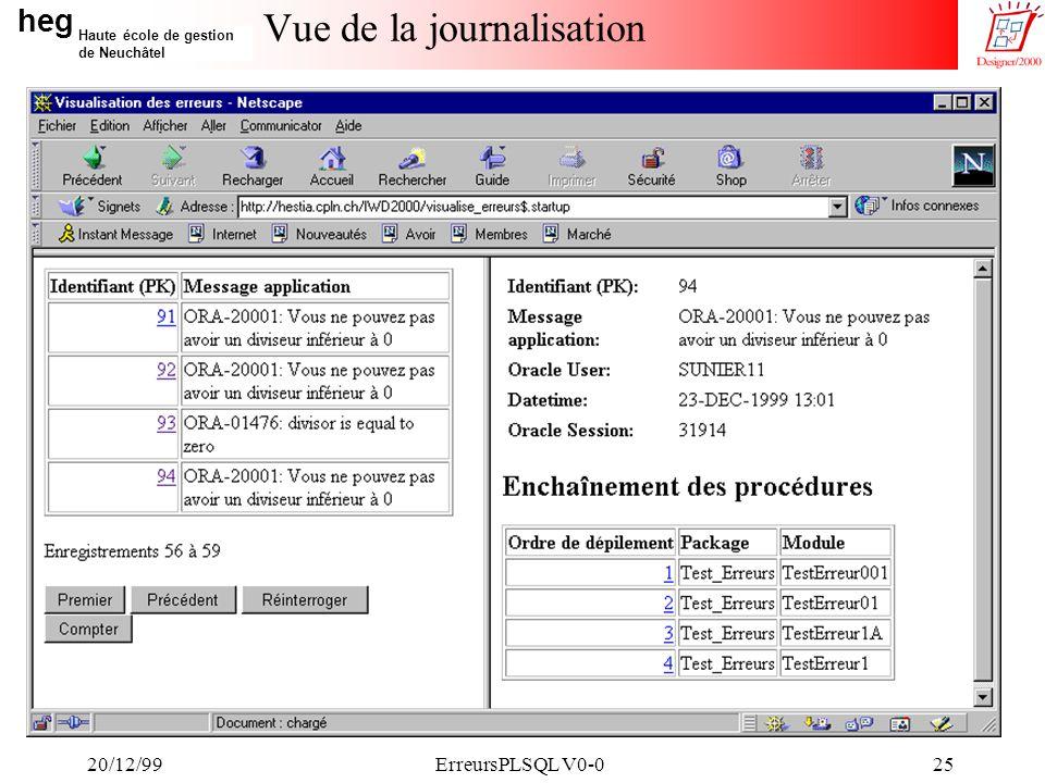 heg Haute école de gestion de Neuchâtel 20/12/99ErreursPLSQL V0-025 Vue de la journalisation