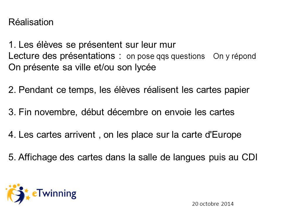 20 octobre 2014 Réalisation 1.