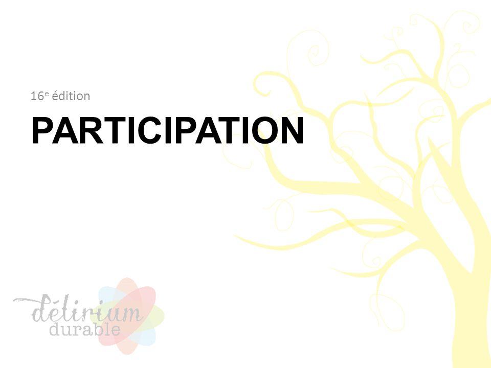 PARTICIPATION 16 e édition