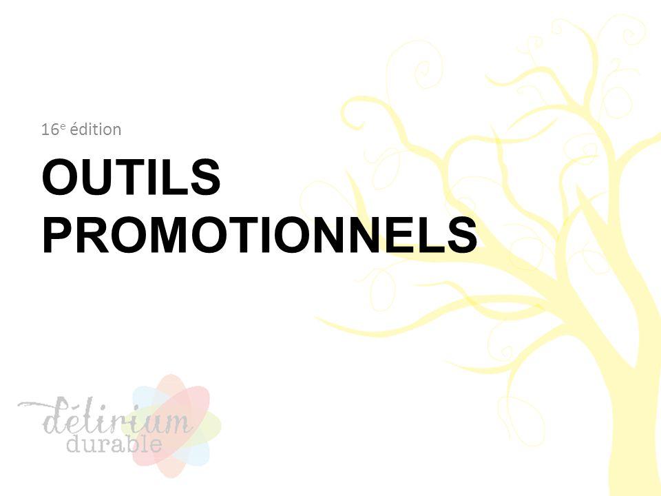 OUTILS PROMOTIONNELS 16 e édition