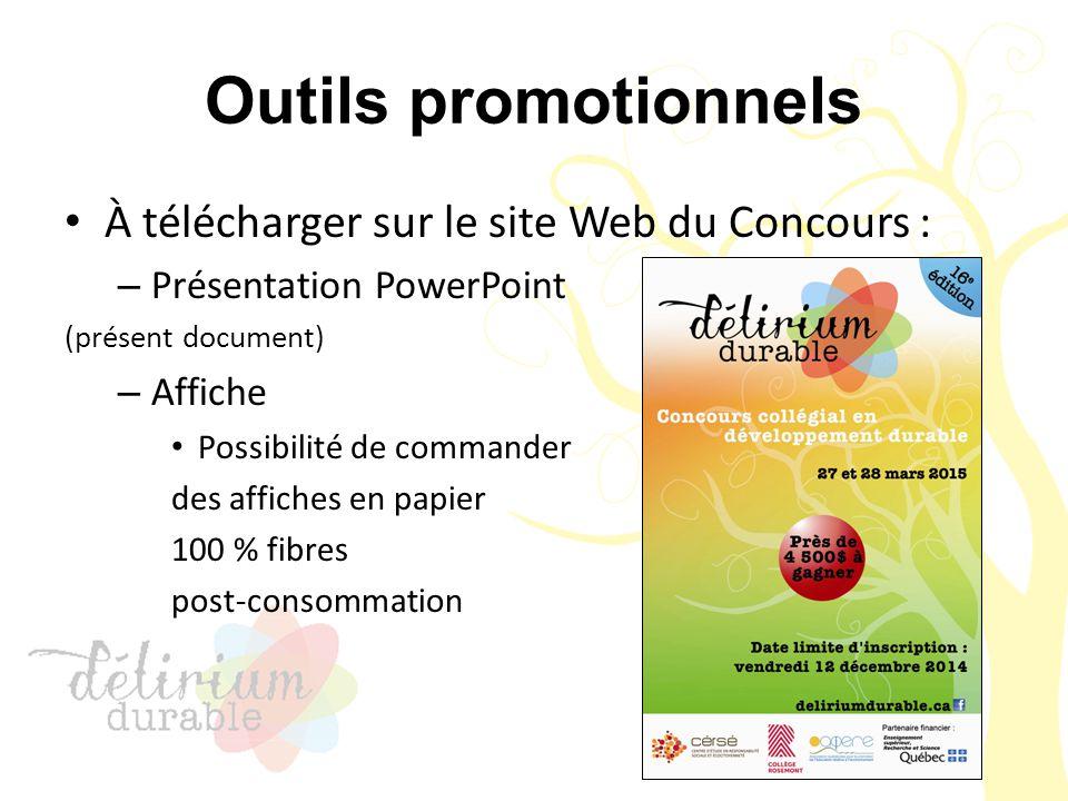 Outils promotionnels À télécharger sur le site Web du Concours : – Présentation PowerPoint (présent document) – Affiche Possibilité de commander des a