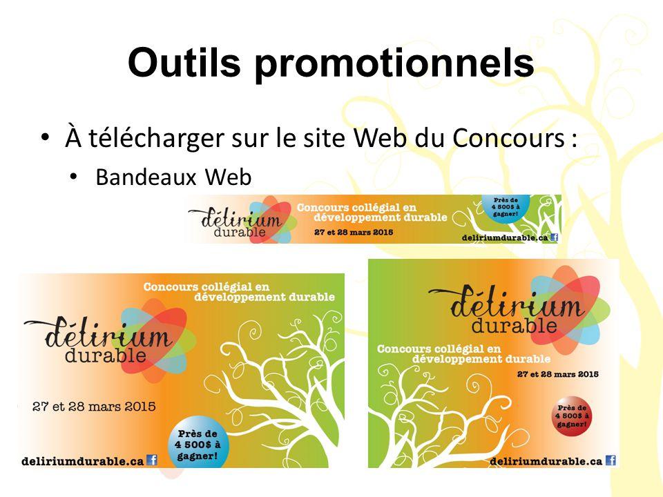 Outils promotionnels À télécharger sur le site Web du Concours : Bandeaux Web