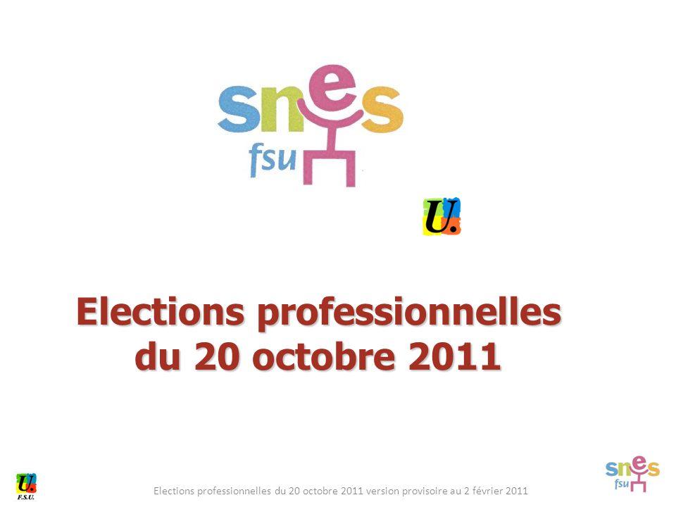 Elections professionnelles du 20 octobre 2011 version provisoire au 2 février 2011 Elections professionnelles du 20 octobre 2011