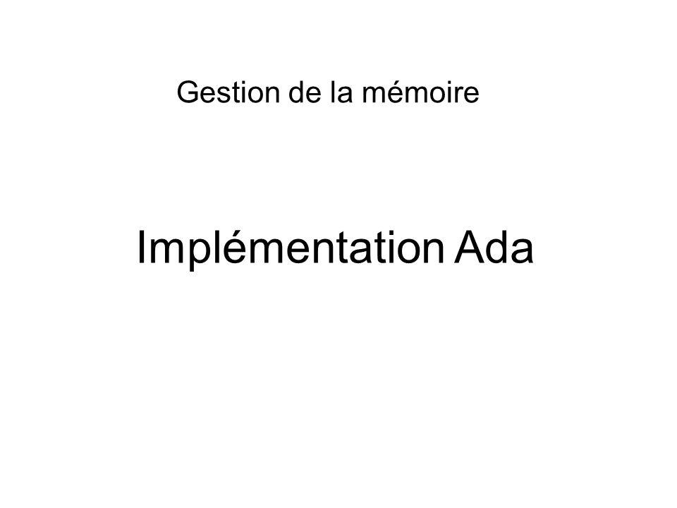 Implémentation Ada Gestion de la mémoire