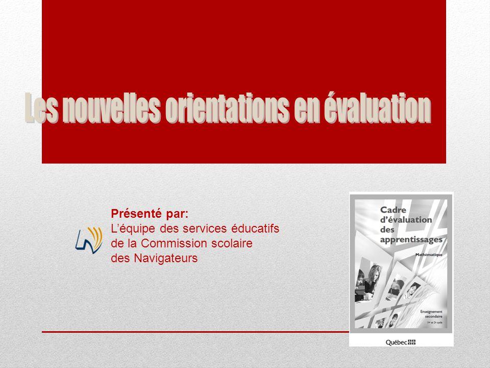 Présenté par: L'équipe des services éducatifs de la Commission scolaire des Navigateurs