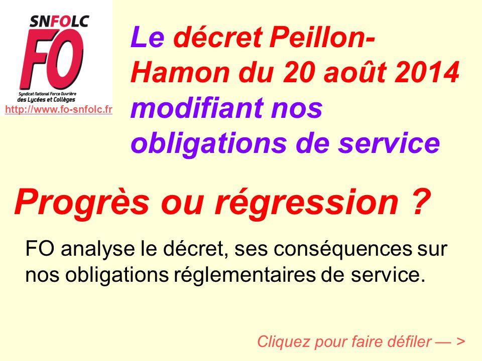 Cliquez pour faire défiler — > Le décret Peillon- Hamon du 20 août 2014 modifiant nos obligations de service http://www.fo-snfolc.fr FO analyse le déc