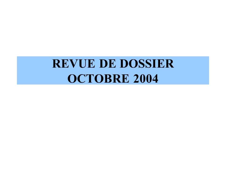 REVUE DE DOSSIER OCTOBRE 2004