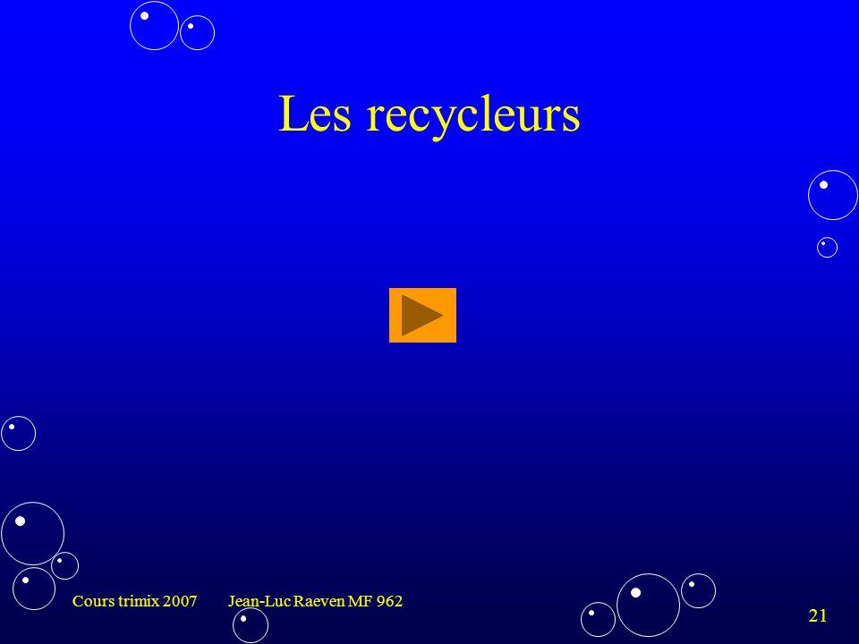 21 Cours trimix 2007 Jean-Luc Raeven MF 962 Les recycleurs