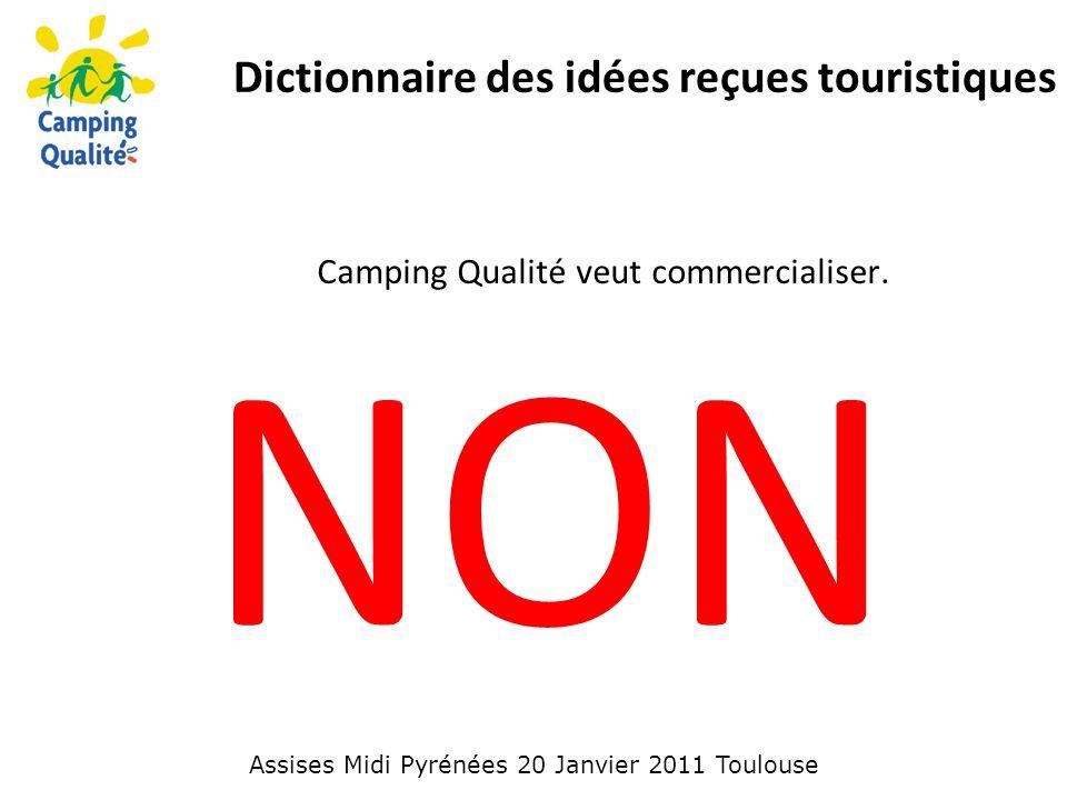 Camping Qualité veut commercialiser.